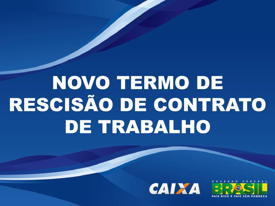 NOVO TERMO DE RESCISÃO DE CONTRATO DE TRABALHO