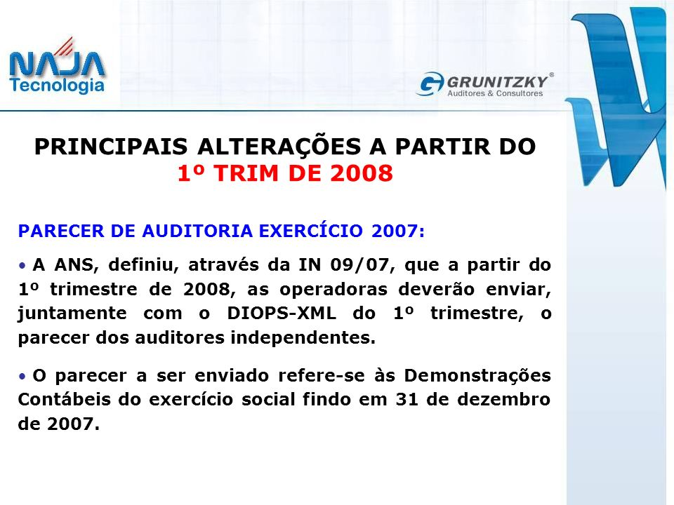 PRINCIPAIS ALTERAÇÕES A PARTIR DO 1º TRIM DE 2008