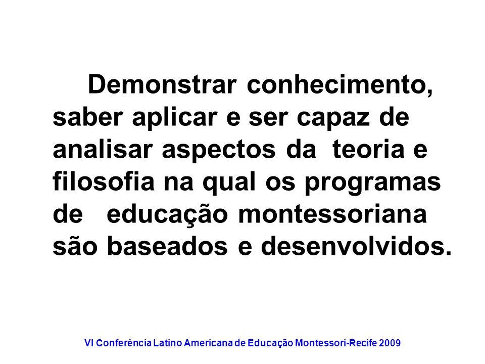 VI Conferência Latino Americana de Educação Montessori-Recife 2009