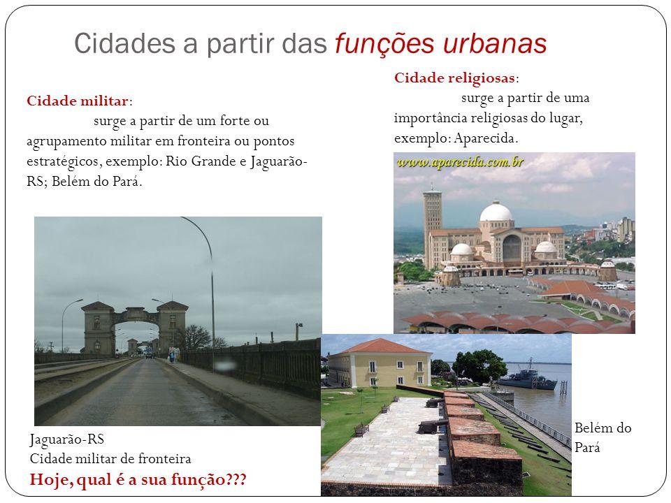 Cidades a partir das funções urbanas
