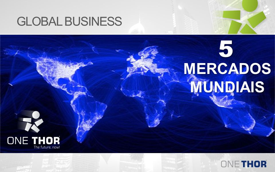 GLOBAL BUSINESS 5 MERCADOS MUNDIAIS