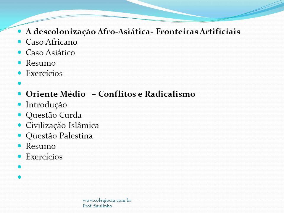 A descolonização Afro-Asiática- Fronteiras Artificiais Caso Africano