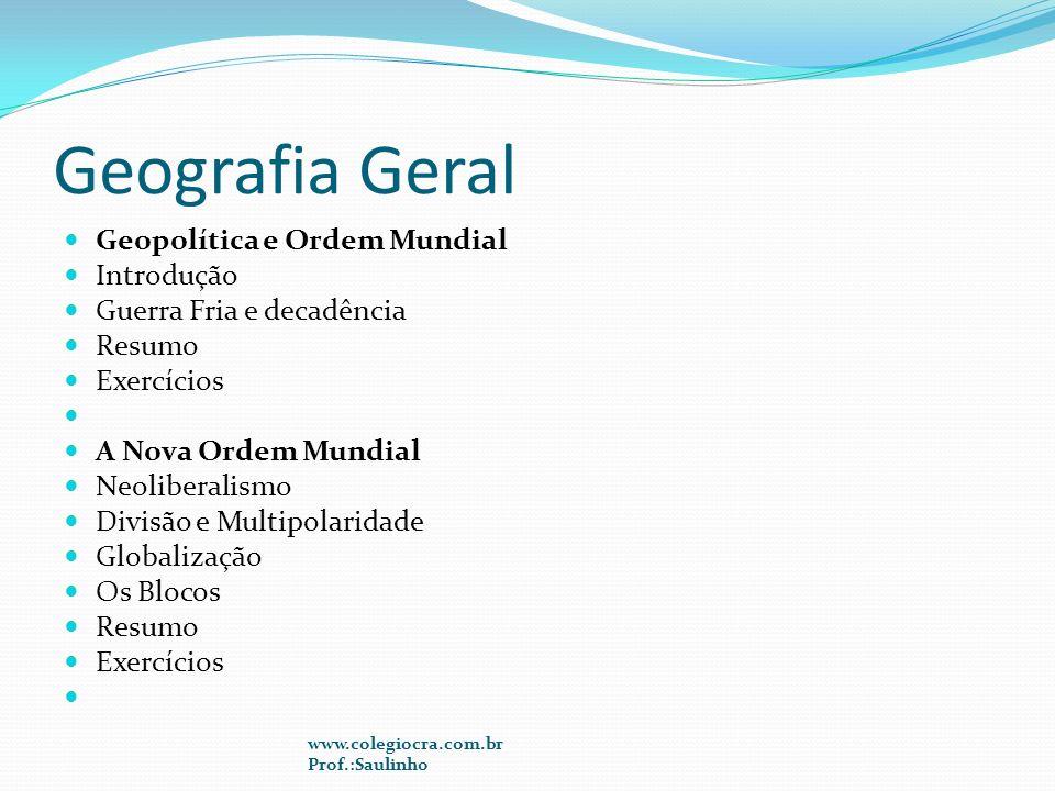 Geografia Geral Geopolítica e Ordem Mundial Introdução