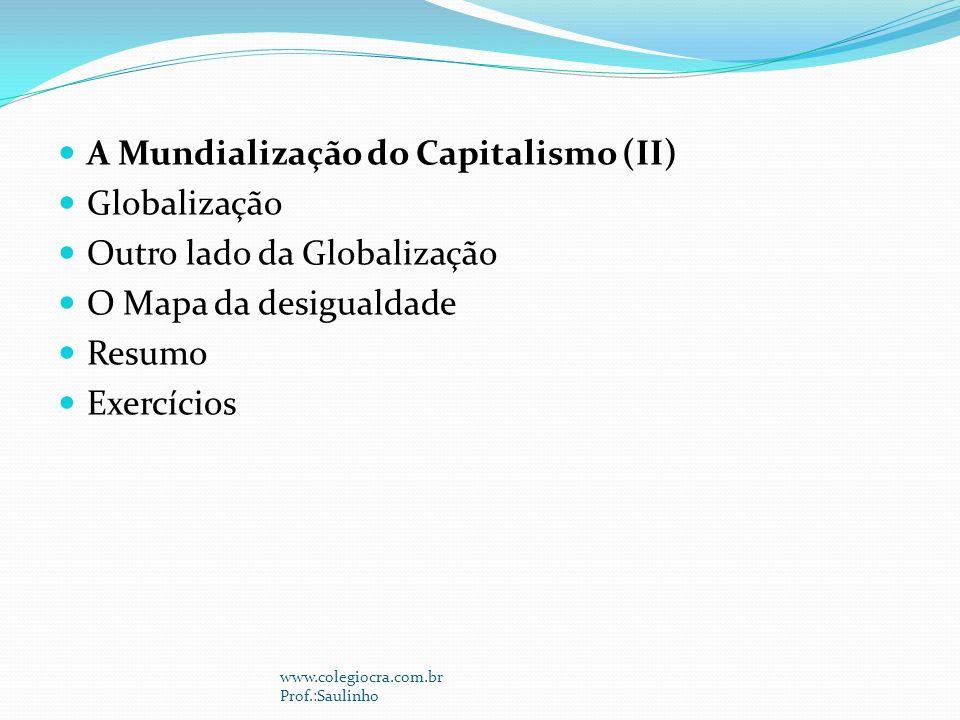 A Mundialização do Capitalismo (II) Globalização
