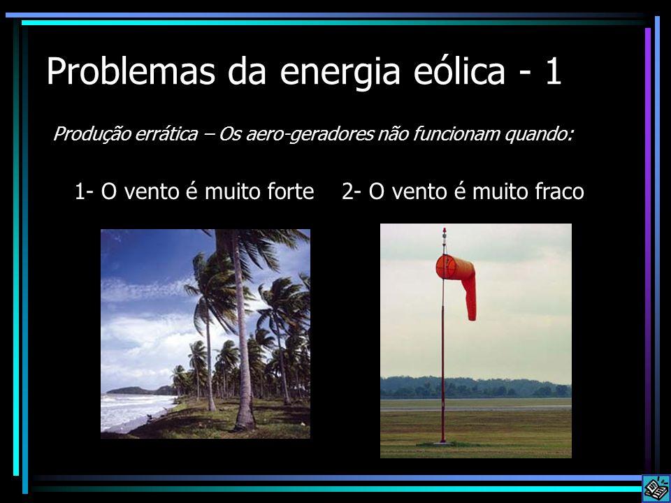 Problemas da energia eólica - 1