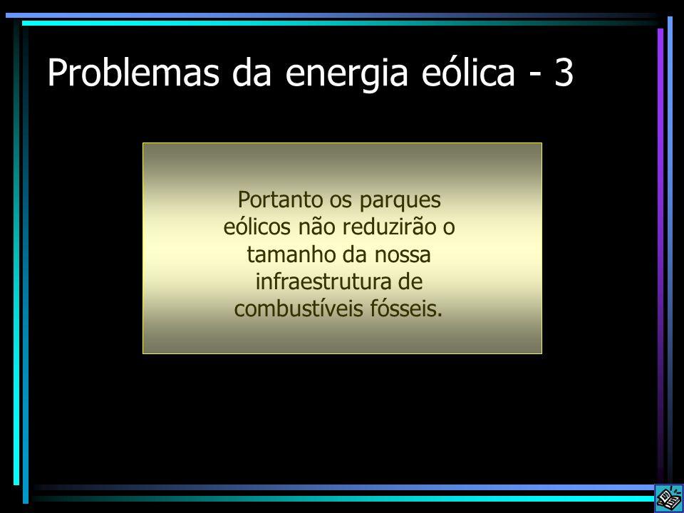 Problemas da energia eólica - 3