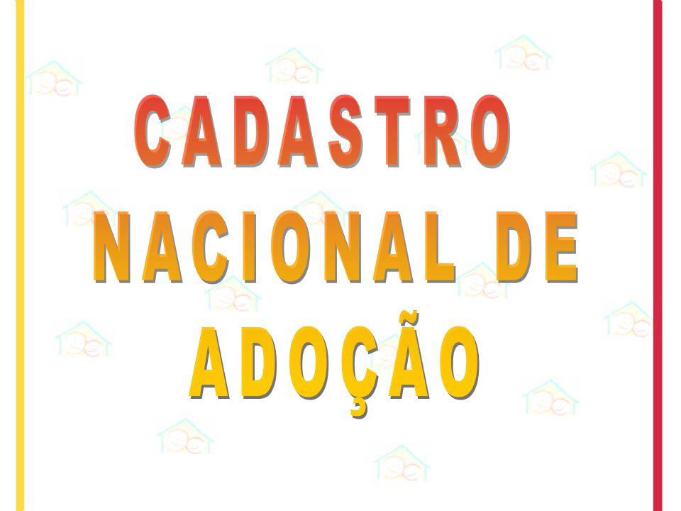 CADASTRO NACIONAL DE ADOÇÃO