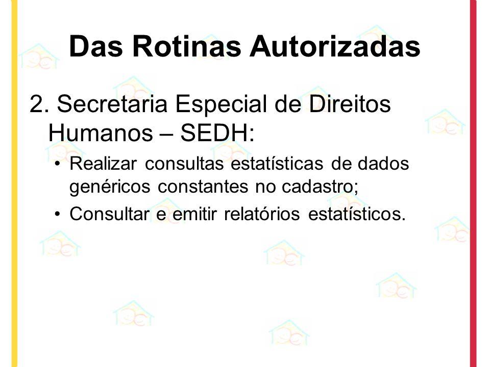 Das Rotinas Autorizadas