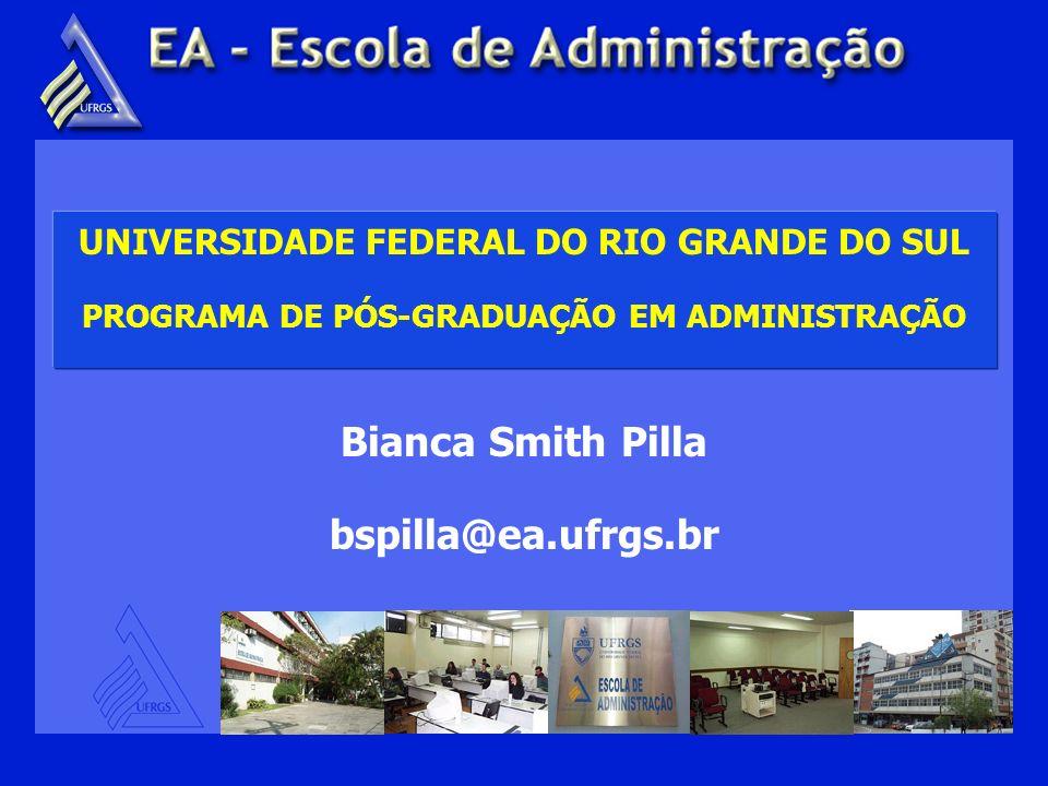Bianca Smith Pilla bspilla@ea.ufrgs.br