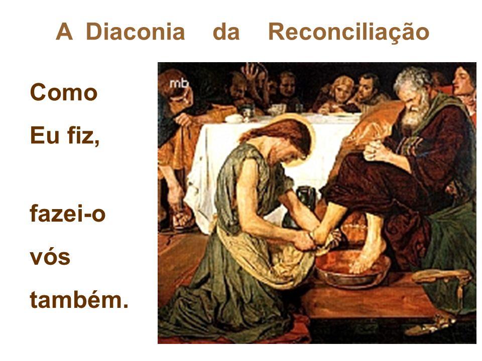 A Diaconia da Reconciliação