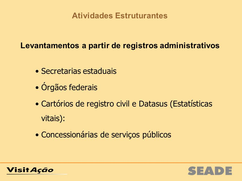Levantamentos a partir de registros administrativos
