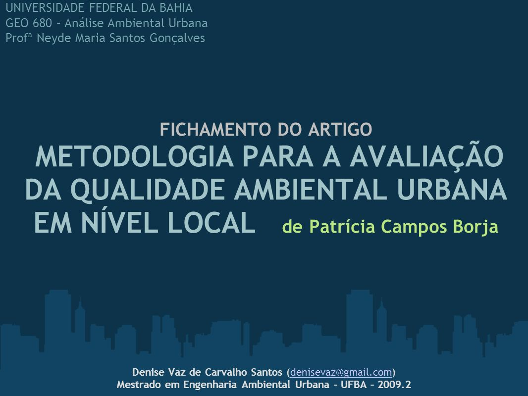 Mestrado em Engenharia Ambiental Urbana – UFBA – 2009.2