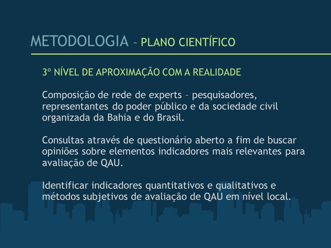 METODOLOGIA – PLANO CIENTÍFICO