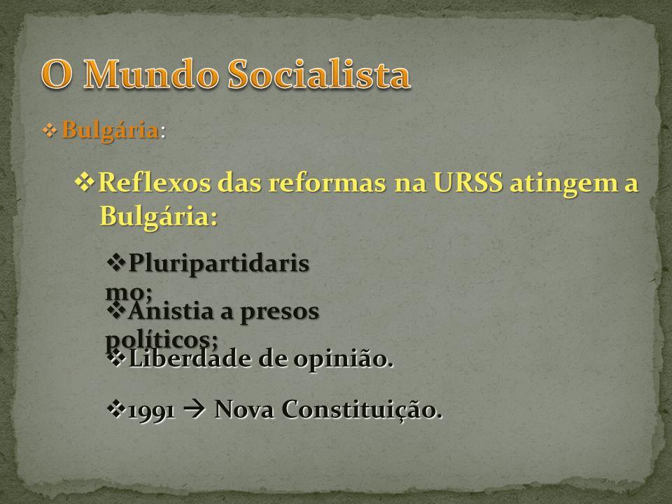 O Mundo Socialista Reflexos das reformas na URSS atingem a Bulgária: