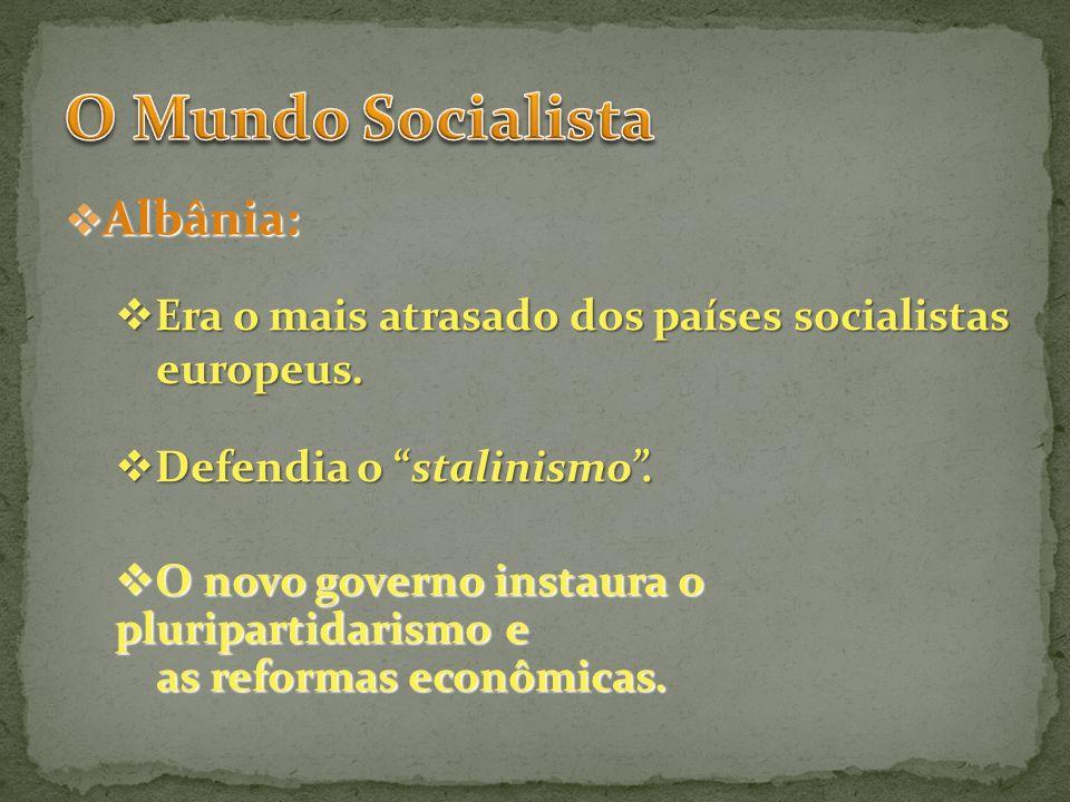 O Mundo Socialista Albânia: Era o mais atrasado dos países socialistas