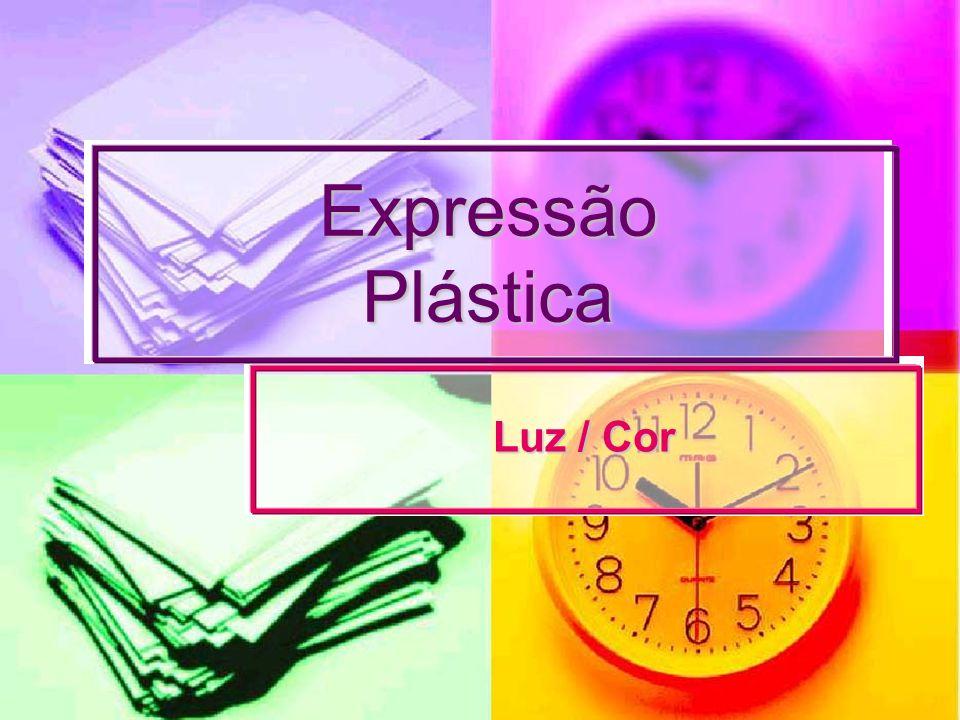 Expressão Plástica Luz / Cor