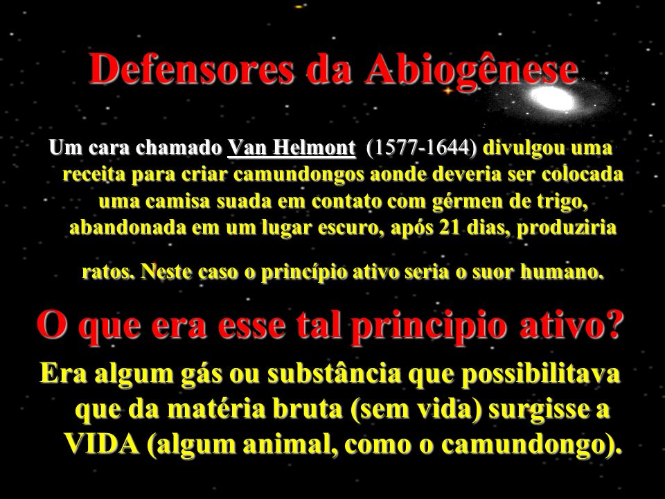Defensores da Abiogênese