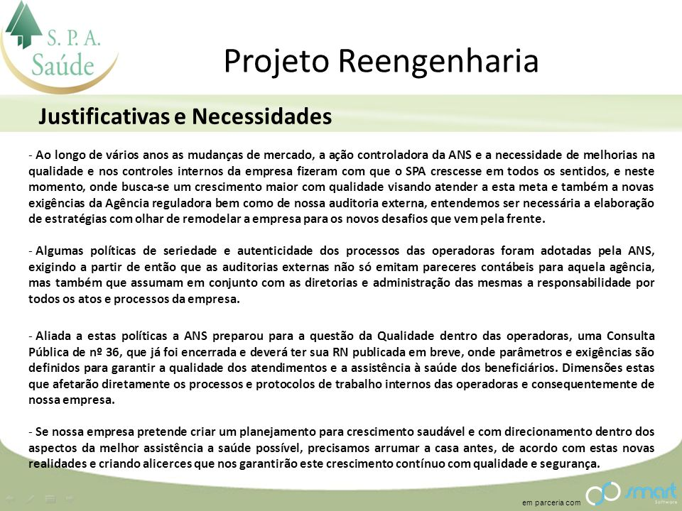 Projeto Reengenharia Justificativas e Necessidades