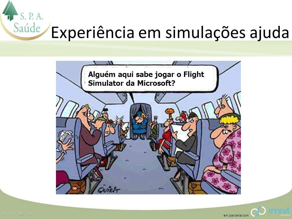 Experiência em simulações ajuda