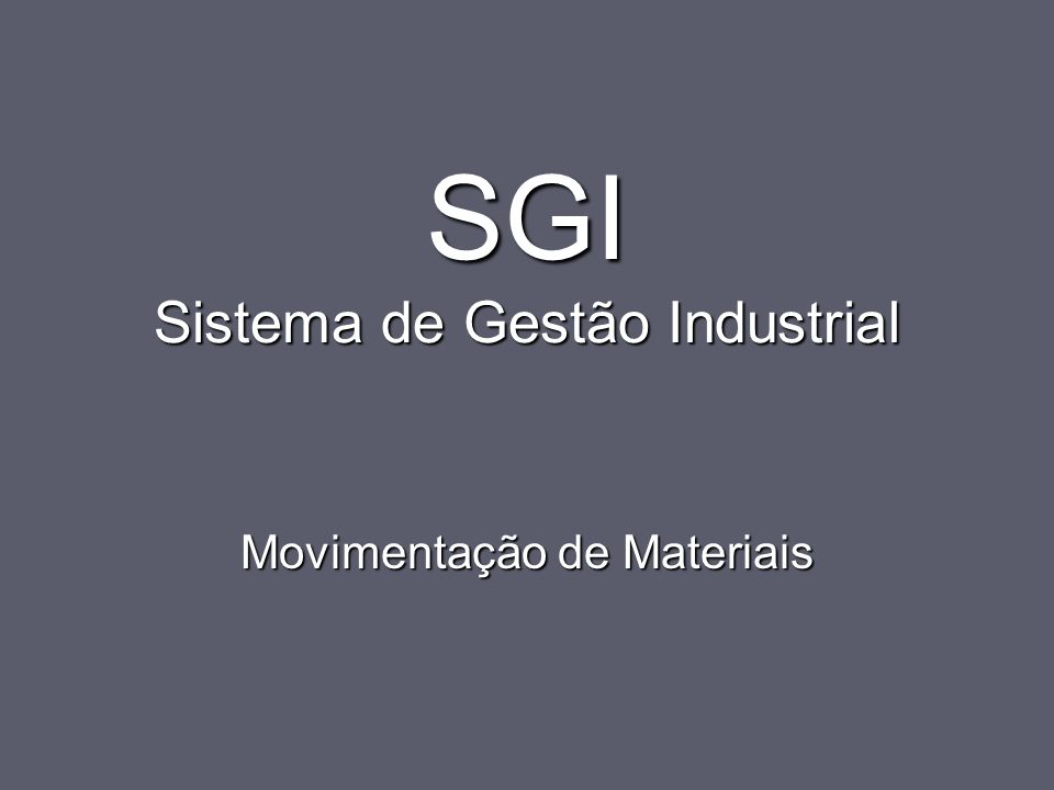 SGI Sistema de Gestão Industrial