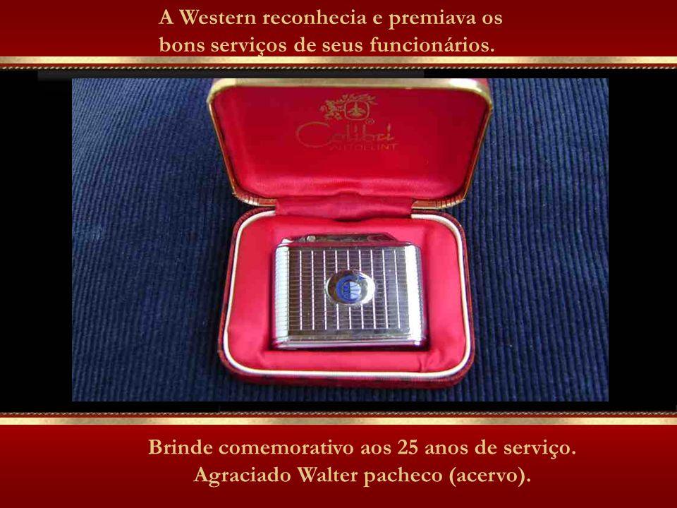 A Western reconhecia e premiava os bons serviços de seus funcionários.