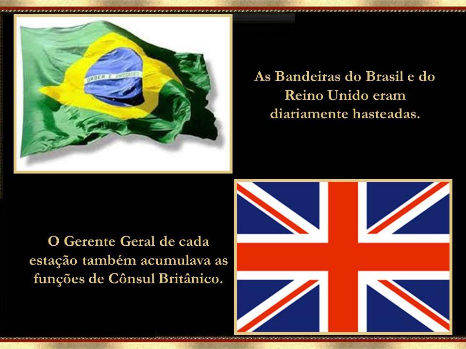 As Bandeiras do Brasil e do Reino Unido eram diariamente hasteadas.