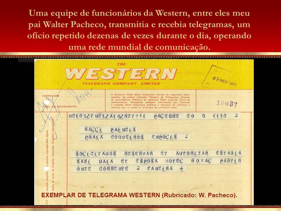 EXEMPLAR DE TELEGRAMA WESTERN (Rubricado: W. Pacheco).