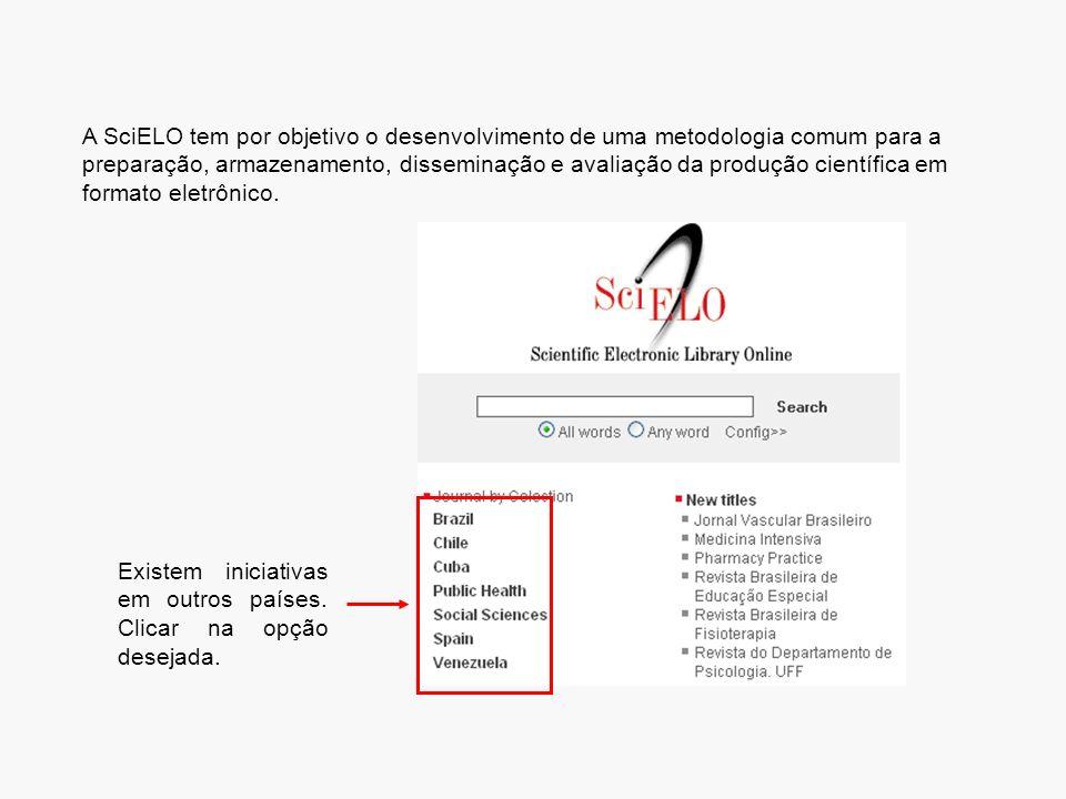 A SciELO tem por objetivo o desenvolvimento de uma metodologia comum para a preparação, armazenamento, disseminação e avaliação da produção científica em formato eletrônico.