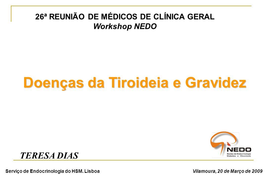 Doenças da Tiroideia e Gravidez