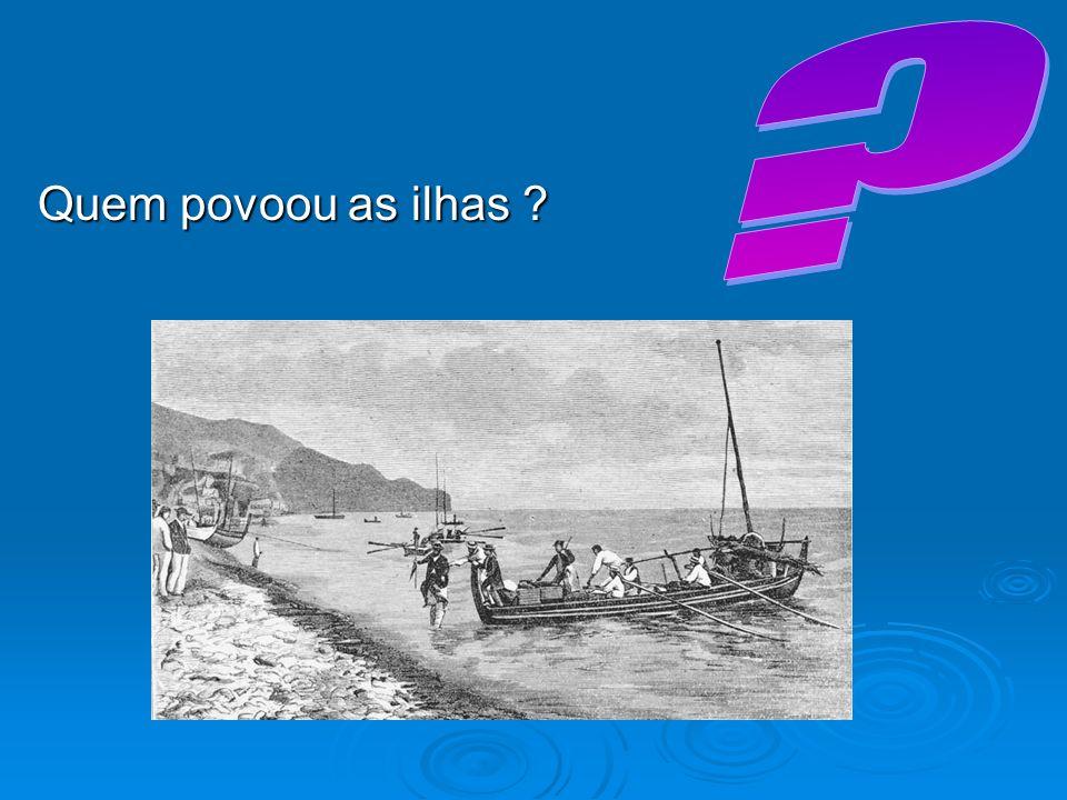 Quem povoou as ilhas