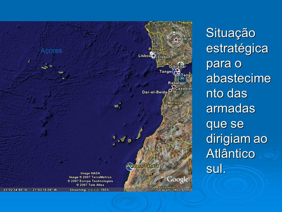 Situação estratégica para o abastecimento das armadas que se dirigiam ao Atlântico sul.