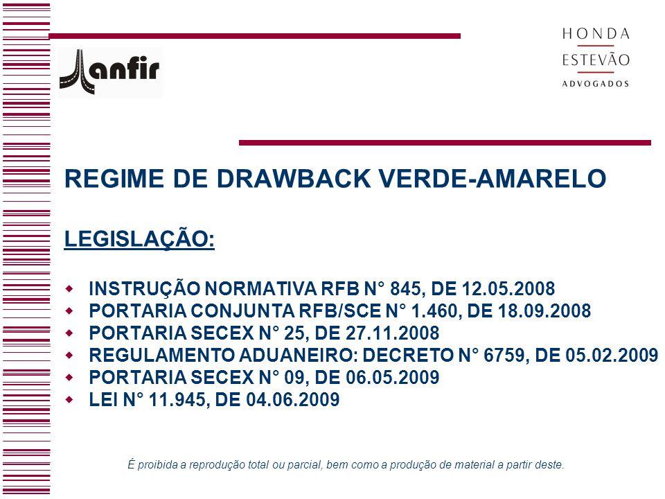 REGIME DE DRAWBACK VERDE-AMARELO