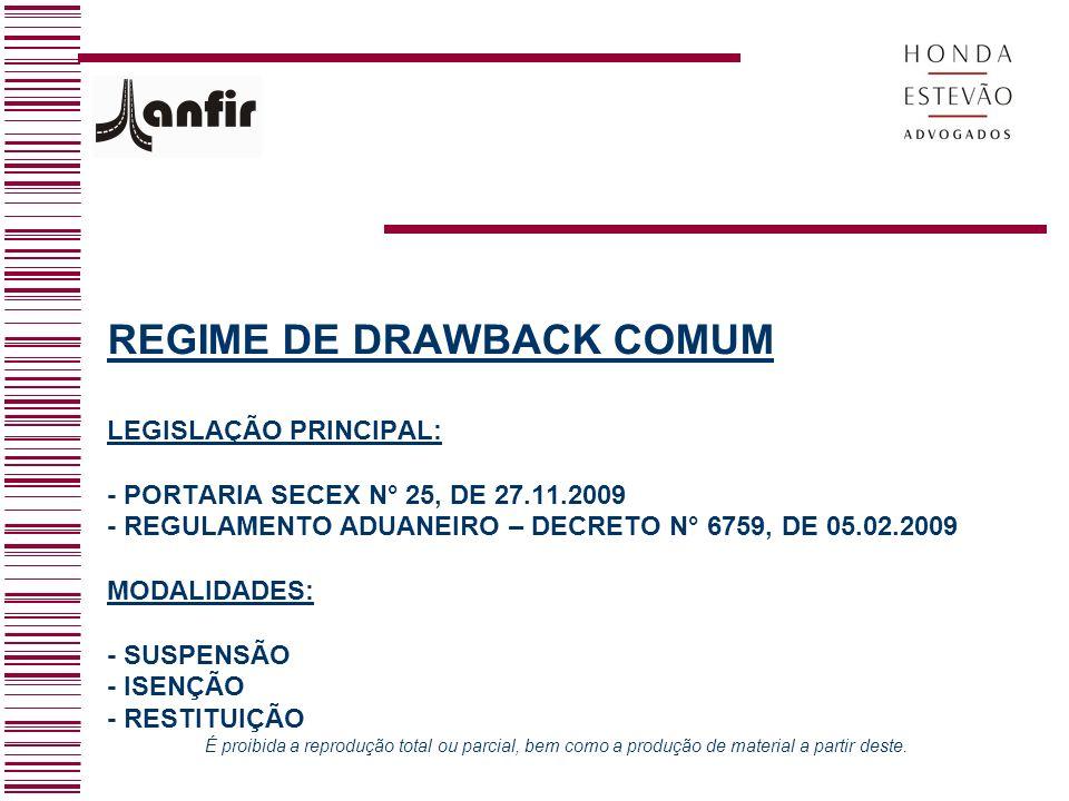 REGIME DE DRAWBACK COMUM