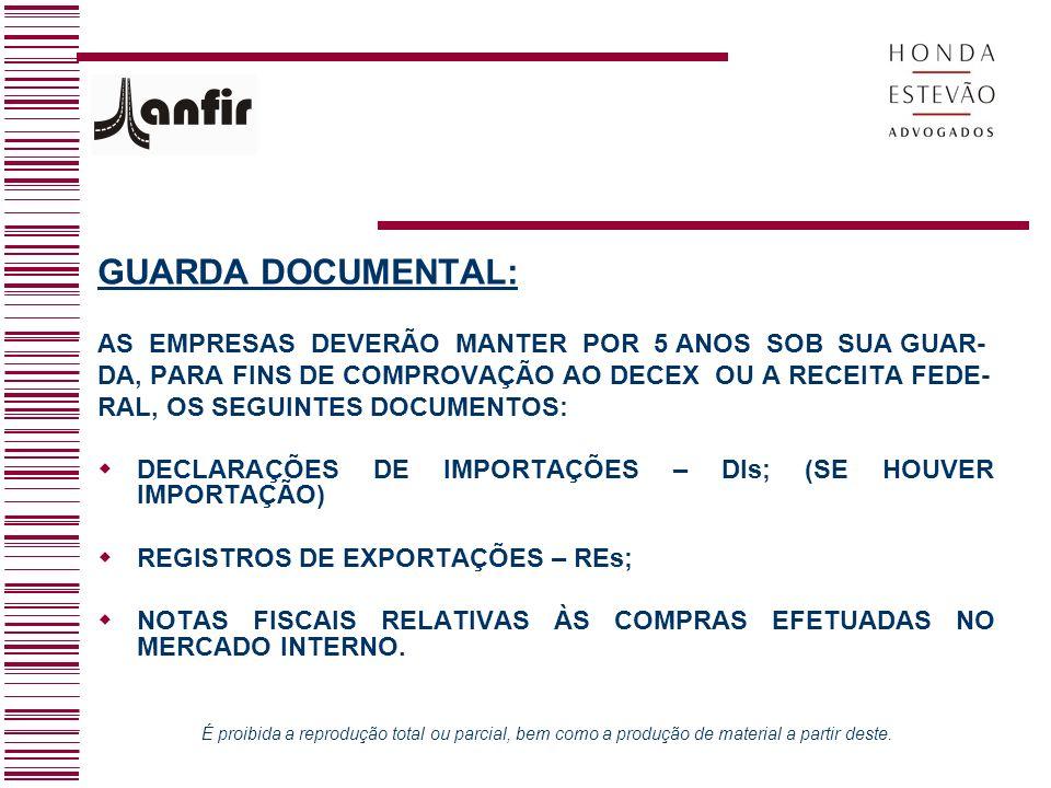GUARDA DOCUMENTAL: AS EMPRESAS DEVERÃO MANTER POR 5 ANOS SOB SUA GUAR-