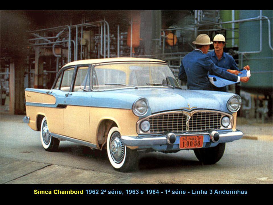 Simca Chambord 1962 2ª série, 1963 e 1964 - 1ª série - Linha 3 Andorinhas