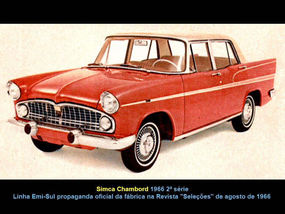 Simca Chambord 1966 2ª série Linha Emi-Sul propaganda oficial da fábrica na Revista Seleções de agosto de 1966