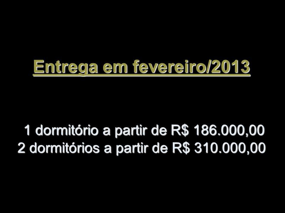 Entrega em fevereiro/2013 1 dormitório a partir de R$ 186