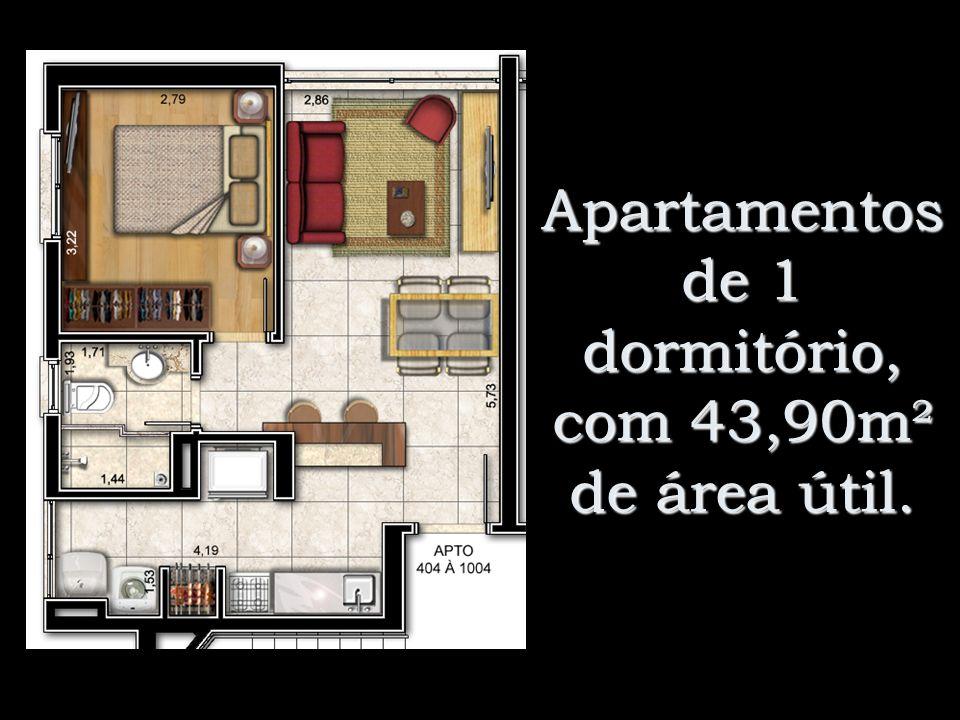 Apartamentos de 1 dormitório, com 43,90m² de área útil.