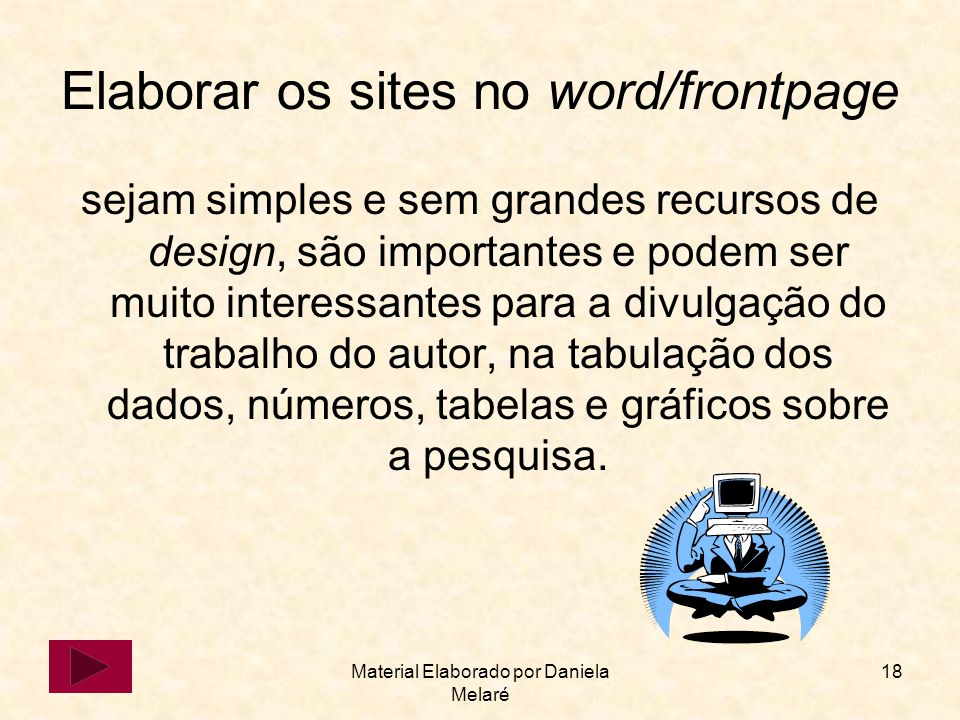 Elaborar os sites no word/frontpage