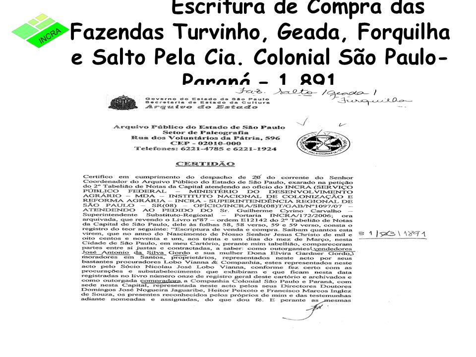 Escritura de Compra das Fazendas Turvinho, Geada, Forquilha e Salto Pela Cia.