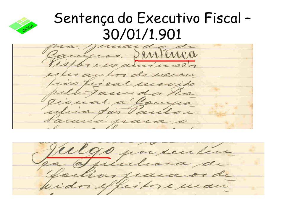 Sentença do Executivo Fiscal – 30/01/1.901