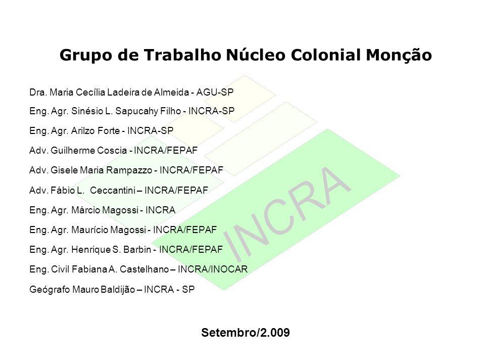 Grupo de Trabalho Núcleo Colonial Monção