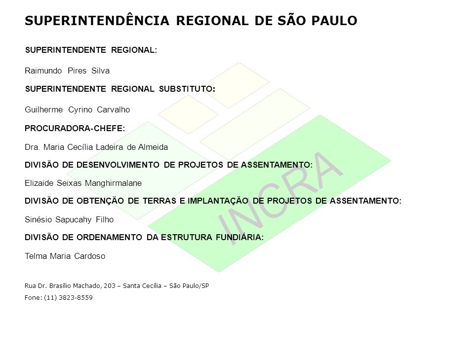 SUPERINTENDÊNCIA REGIONAL DE SÃO PAULO