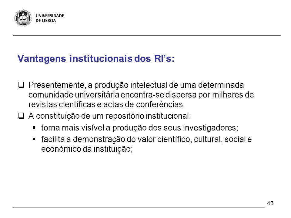Vantagens institucionais dos RI's: