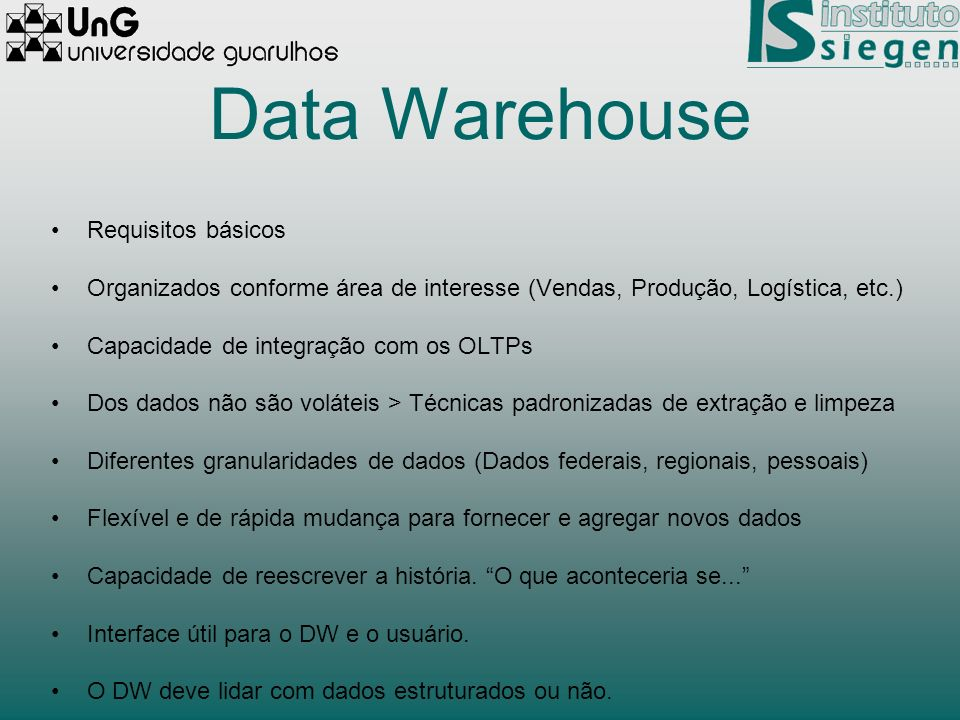 Data Warehouse Requisitos básicos