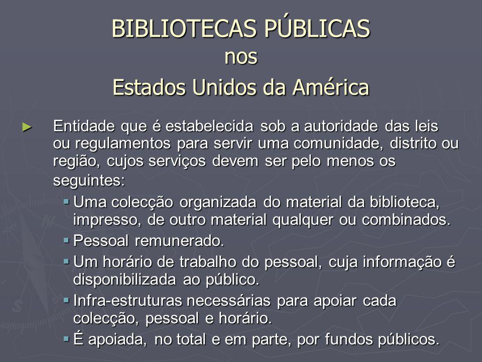 BIBLIOTECAS PÚBLICAS nos Estados Unidos da América