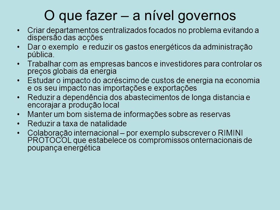 O que fazer – a nível governos