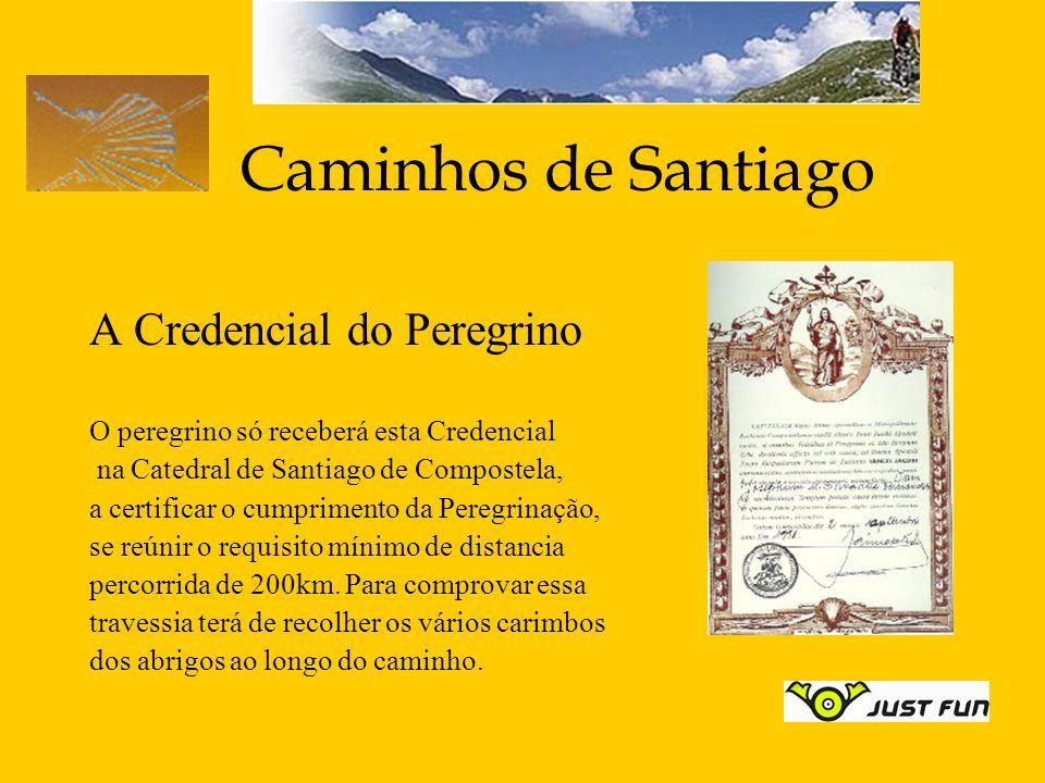 Caminhos de Santiago A Credencial do Peregrino