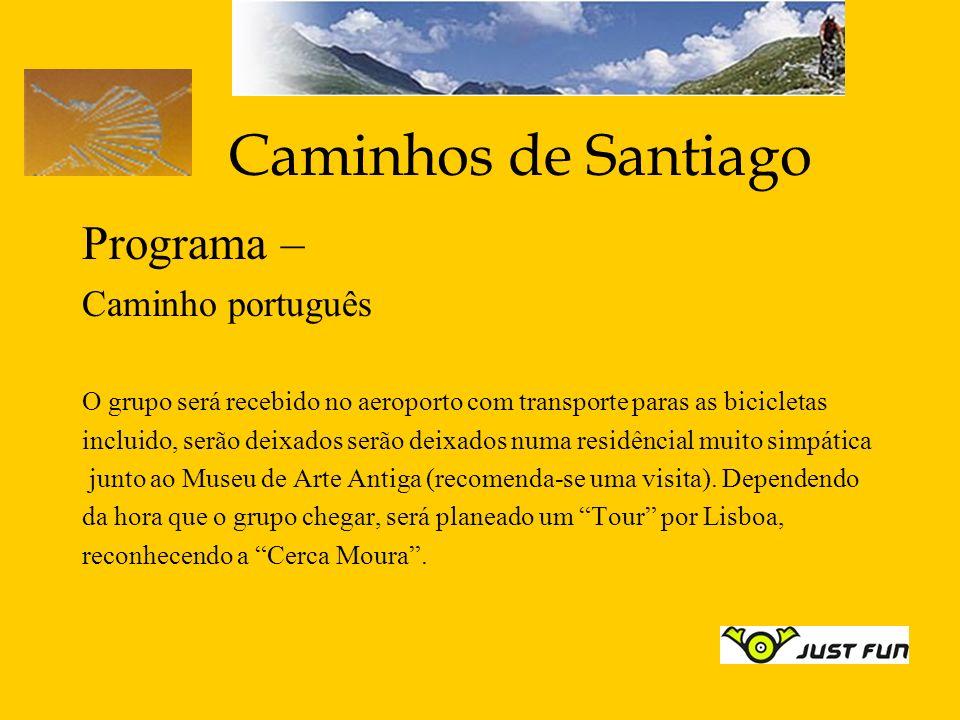 Caminhos de Santiago Programa – Caminho português