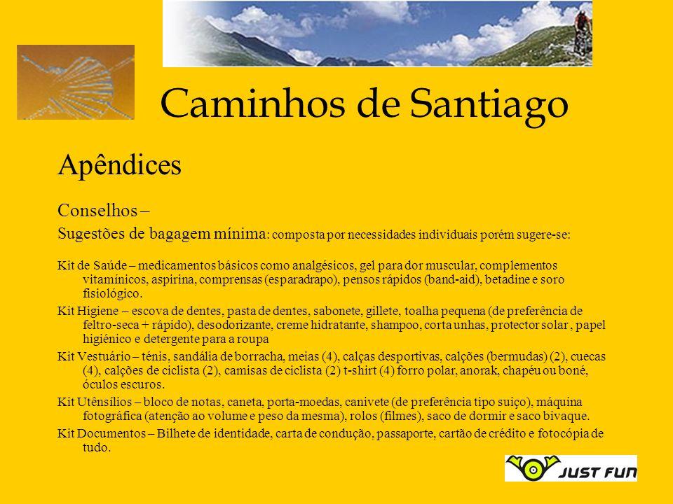 Caminhos de Santiago Apêndices Conselhos –